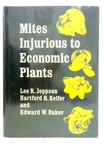 9780520023819: Mites Injurious to Economic Plants