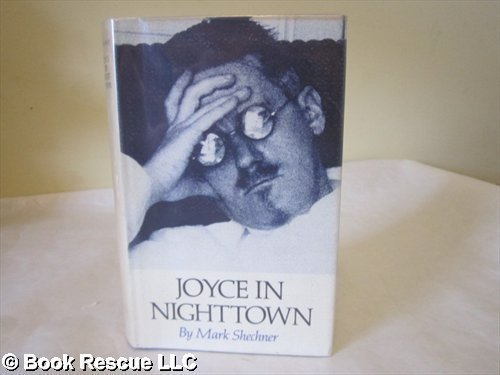 Joyce in Nighttown: A Psychoanalytic Inquiry into Ulysses