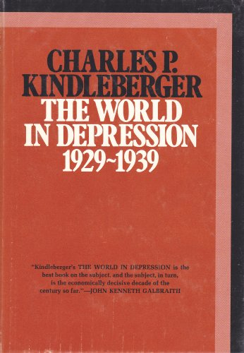 9780520024236: The world in depression, 1929-1939 (History of the world economy in the twentieth century)