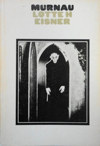 9780520024250: Murnau, (A Shadows book) [Paperback] by Eisner, Lotte H