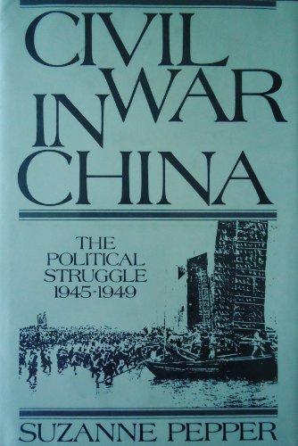 9780520024403: Civil War in China: The Political Struggle, 1945-1949