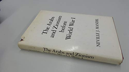 9780520024663: Arabs and Zionism Before World War I
