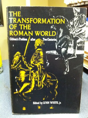 9780520024915: Transformation of the Roman World: Gibbon's Problem After Two Centuries (Centre for Mediaeval & Renaissance Studies)
