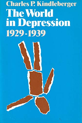 9780520025141: The World in Depression, 1929-1939