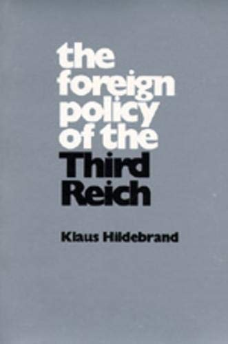 9780520025288: The Foreign Policy of the Third Reich