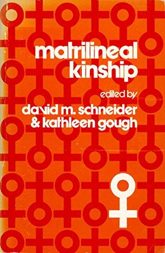 Matrilineal Kinship.: Schneider, David M