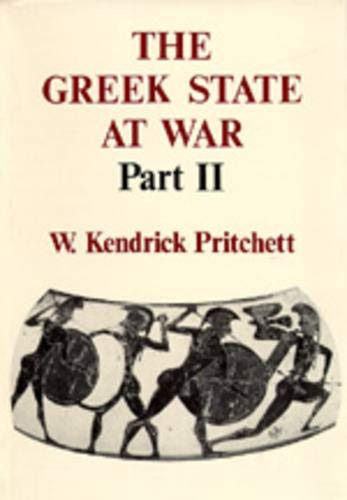 GREEK STATE AT WAR, PART II: Pritchett, W. Kendrick