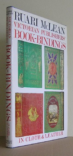 9780520025981: Victorian publishers' book-bindings in cloth and leather