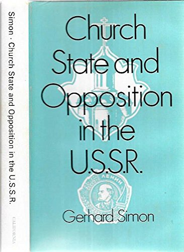 9780520026124: Church, State, and Opposition in the U.S.S.R.