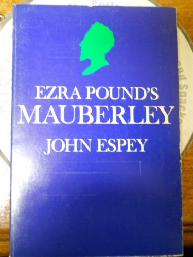 9780520026186: Ezra Pound's Mauberley: A Study in Composition
