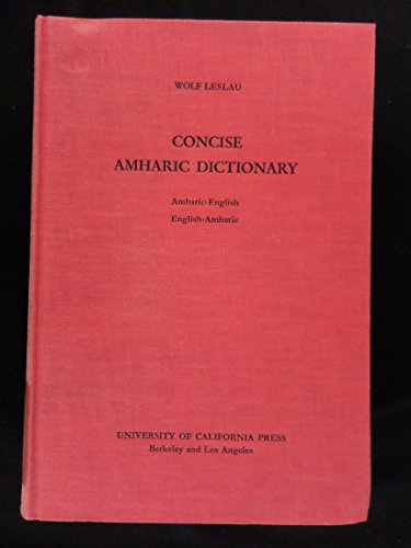9780520026605: Concise Amharic Dictionary: Amharic--English and English--Amharic: 002
