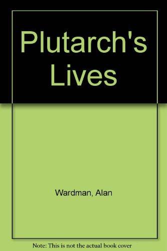 Plutarch's Lives: Alan Wardman