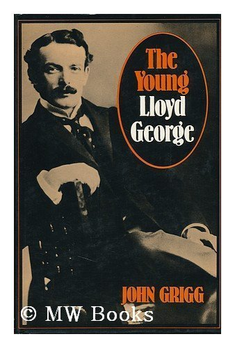 The Young Lloyd George: John Grigg