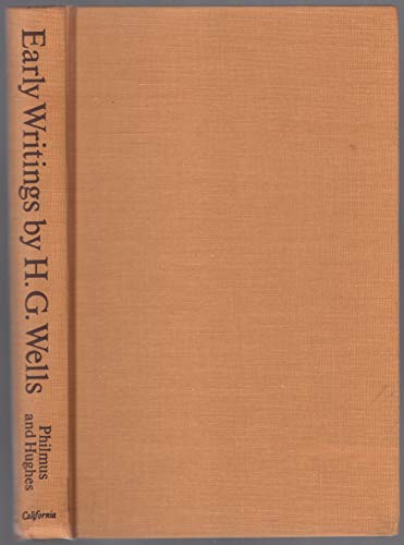 9780520026797: H. G. Wells: Early Writings in Science and Science Fiction