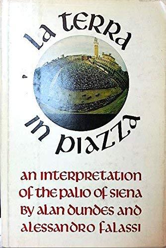 9780520026810: LA Terra in Piazza: An Interpretation of the Palio of Siena