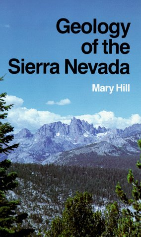 9780520026988: Geology of the Sierra Nevada (California Natural History Guides)