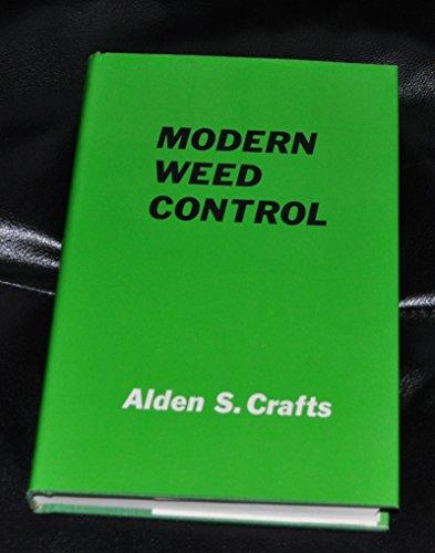 9780520027336: Modern Weed Control