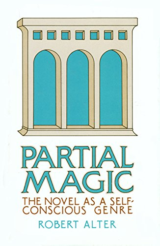 9780520027558: Partial Magic: The Novel as Self-Conscious Genre