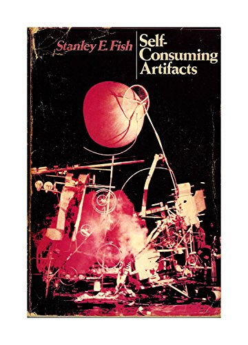 9780520027640: Self-Consuming Artifacts: The Experience of Seventeenth-Century Literature