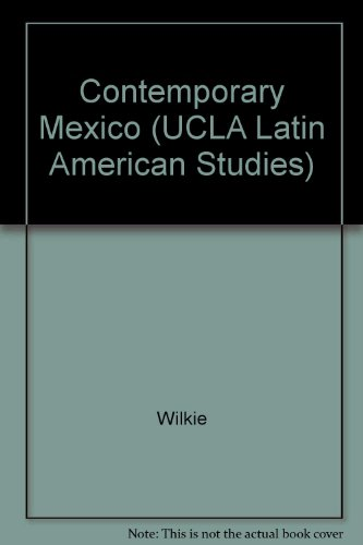 9780520027985: Contemporary Mexico Papers of the Fourth International (UCLA Latin American Studies) (English and Spanish Edition)