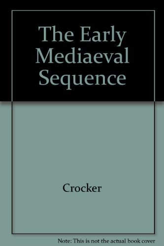 9780520028470: The Early Medieval Sequence