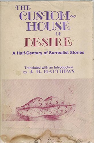 The Custom House of Desire: Matthews, John H.