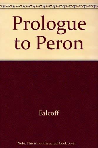 9780520028746: Prologue to Peron
