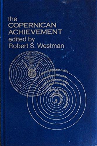 The Copernican Achievement.: WESTMAN, Robert S. (ed.).