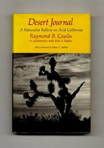9780520028791: Desert Journal: A Naturalist Reflects on Arid California