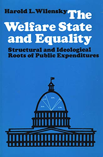 9780520029088: The Welfare State and Equality: Structural and Ideological Roots of Public Expenditures