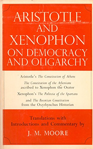 9780520029095: Aristotle and Xenophon on Democracy and Oligarchy