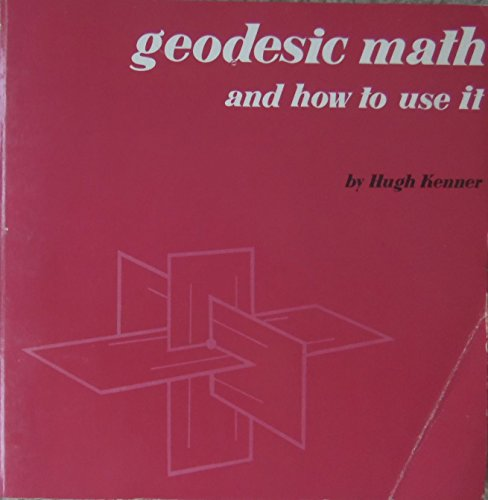 9780520029248: Geodesic Math and How to Use it