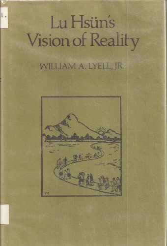 9780520029408: L.U. Hsun's Vision of Reality