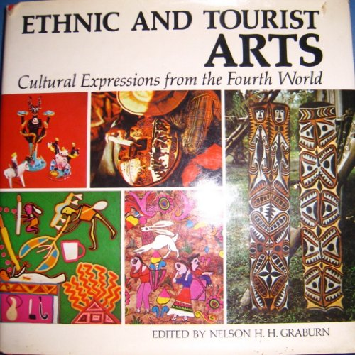 9780520029491: Ethnic and Tourist Arts: Cultural Expressions from the Fourth World