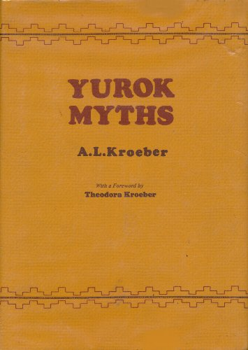 9780520029774: Yurok Myths