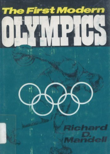 9780520029835: The First Modern Olympics