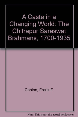 A Caste in a Changing World: The: Conlon, Frank F.