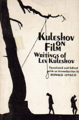 Kuleshov on Film: Writings: Kuleshov, Lev Vladimirovich