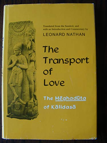 The Transport of Love: The Meghaduta of: Nathan
