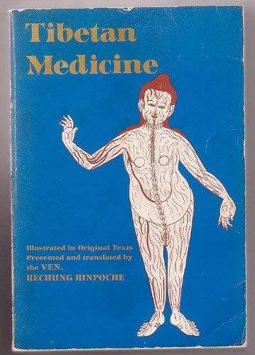 9780520030480: Tibetan Medicine: Illustrated in Original Texts