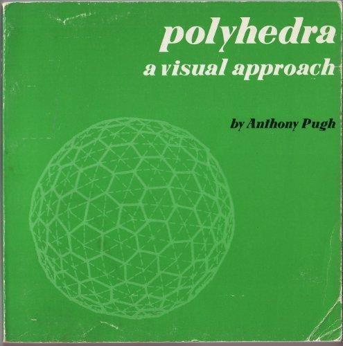 9780520030565: Polyhedra : A Visual Approach