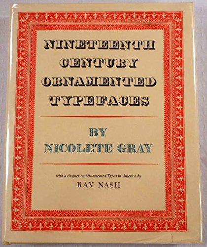 9780520030749: Nineteenth Century Ornamented Typefaces