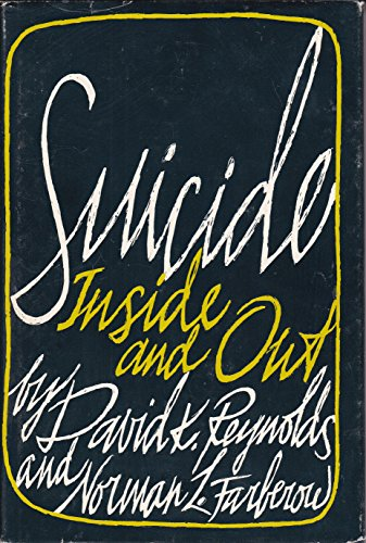 9780520031036: Suicide: Inside and Out