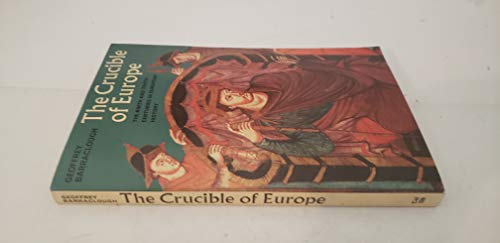 9780520031180: The Crucible Of Europe. The Ninth And Tenth Centuries In European History.