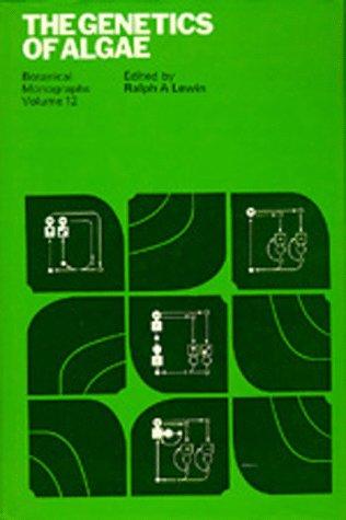 9780520031494: 012: The Genetics of Algae: Botanical Monographs, Volume 12