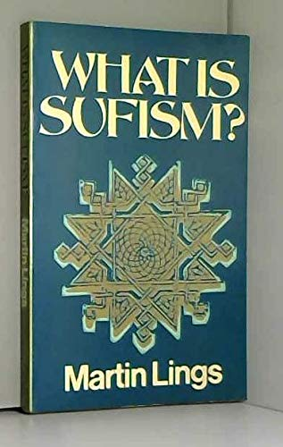 9780520031715: What is Sufism?