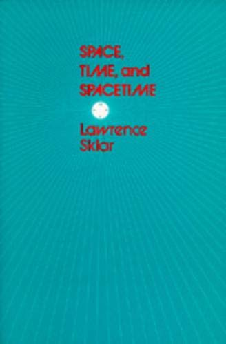 9780520031746: Space, Time, and Spacetime