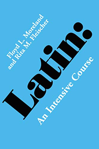 9780520031838: Latin Intensive Course