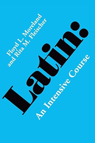 9780520031838: Latin: An Intensive Course