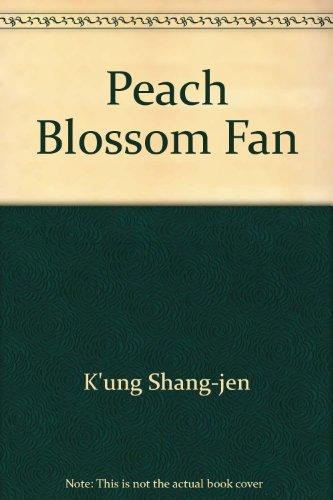 9780520032019: Peach Blossom Fan